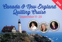 Stitchin' Heaven Travel: Canada & New England Quilting Cruise September 11 - 20, 2014