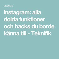 Instagram: alla dolda funktioner och hacks du borde känna till - Teknifik