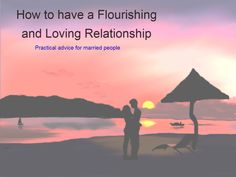 How to have a Flourishing and Loving Relationship Relationships Love, About Me Blog, Articles, Advice, Movies, Movie Posters, Film Poster, Films, Popcorn Posters