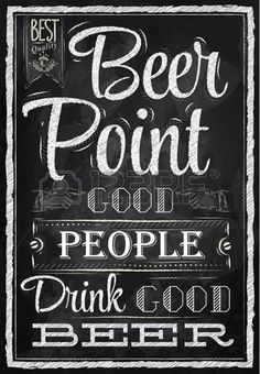 Photo about Poster lettering Beer Point good people drink good beer drawing with chalk on the blackboard. Illustration of elegance, card, decorative - 37487125 Beer Shop, Buy Beer, Chalkboard Designs, Chalkboard Art, Chalkboard Background, Beer Poster, Beer Art, Chalk Lettering, Café Bar