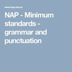 NAP - Minimum standards - grammar and punctuation