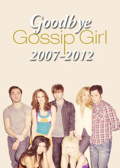 Goodbye Gossip Girl... It's hard to let go.