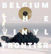 Belgium: the vinyl frontier. De meest legendarische Belgische platenhoezen en hun ontwerpers - Alsteen, Nicolas - Plaats : 751 #GrafischeVormgeving #Platenhoezen #vynil