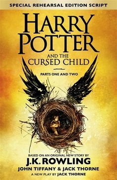 'Harry Potter and the Cursed Child' ('Harry Potter' series, book 8) by J.K. Rowling, Jack Thorne, John Tiffany. My rating: 5/5