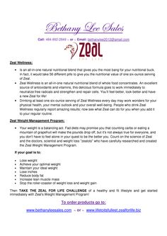 try zeal wellness it will change your life!