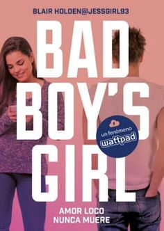 Bad Boy's Girl - Blair Holden | LosFinalesFeliSonParaCobardes
