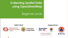 Module: How to Collecting Spatial Data using OpenStreetMap (OSM) [Beginner Level]
