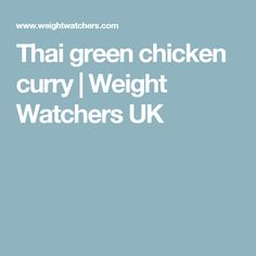 Thai green chicken curry | Weight Watchers UK