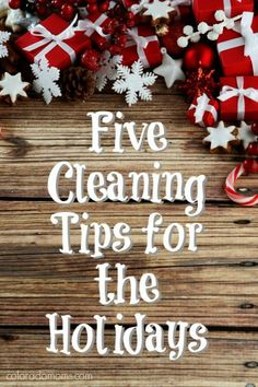 5 Cleaning Tips for the Holidays