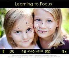 Great Camera Tip! Learn Methods of Focus for Sharp Images  {via iHeartFaces.com} #photography
