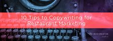 10 tips to Copywriting for Restaurant Marketing Restaurant Marketing, Copywriting, Posts, Creative, Tips, Blog, Image, Messages, Advice
