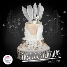 Tutorial Fabulous Feather, cake