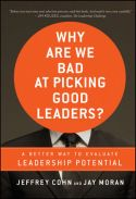 In Why Are We Bad at Picking Good Leaders?, Jeffrey Cohn and Jay Moran offer readers an in-depth look at the seven essential elements of leadership that every leader must have to excel. The authors provide profiles of some of the world's most successful leaders and describe techniques for choosing executive candidates who have all seven leadership attributes.