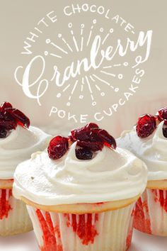 White Chocolate-Cranberry Poke Cupcakes.