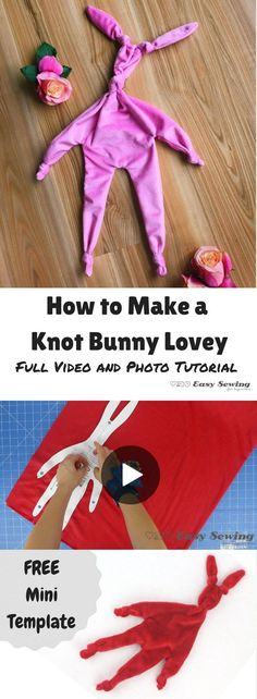 How to Make a Knot Bunny Lovey Comforter tutorial and a FREE mini knot bunny lovey PDF pattern to download