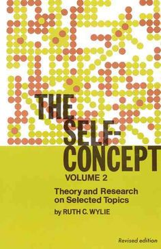 The Self-concept: Theory and Research on Selected Topics