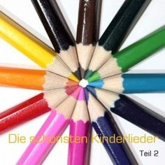 Die schönsten deutschen Kinderlieder - Teil 2 / beautiful german songs for children - volume 2: Die Kindergarten Kids: MP3 Downloads