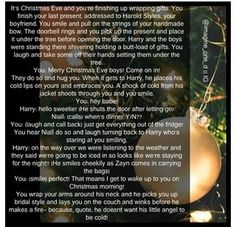 But I wish it would've been continued onto Christmas morning. One Direction Book, One Direction Niall, One Direction Images, Draco Malfoy Imagines, Harry Styles Imagines, Harry Styles Cute, Harry Edward Styles, Its Christmas Eve, Christmas Morning