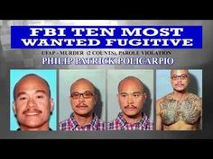 CWEB.com -FBI Most Wanted Fugitive Philip Policarpio that Killed Girlfri...