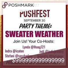 🎉🎊9/30 Posh Party🎉🎊 Sweater Weather🎉📯 What could be Better than Hosting a Party with our PFF's & BFF's on the 1st day of PoshFest?  Why, the Answer is Simple : YOU JOINING US AS WE CELEBRATE THIS EXCITING EVENT!!!!  Join us on 9/30 10 PM EST  Host are 📯Jodi @jodisjewelry 📯 Stefani @sassbadger 📯 Lynda @lhaag721 📯Indra @icaton and 📯Jeanette @jlotopper  Please Help us Spread this Exciting News!  We kindly ask that you not tag us on garments for host picks. We will be selecting picks…