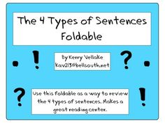 4 Types of Sentences Foldable- great for a reading center! Reinforces grammar skills.