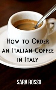 How to order an Italian Coffee in Italy
