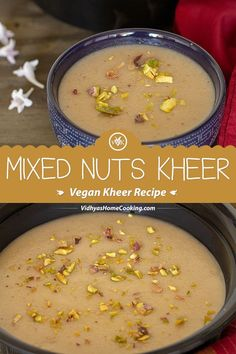 A rich and creamy vegan kheer for this festive season with mixed nuts! Yes, you read it right – a creamy vegan kheer. Check out the delicious mixed nuts kheer recipe with the goodness of cashews, almonds, and pistachios with a detailed video. Vegan Indian Recipes, Vegan Dinner Recipes, Healthy Crockpot Recipes, Delicious Vegan Recipes, Vegan Dinners, Vegetarian Recipes, Dessert Recipes, Indian Foods, Keto Dinner