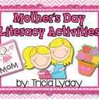 Happy Mothers Day!    The following items are included in this packet: Moms Tree Map- Can, Have, Are My mom- Web I Love You Mommy Pocket Chart Poe...
