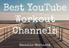 Workouts I Love....Great YouTube workout stations! | This Life I Live