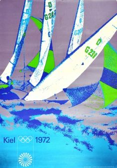 Munich Olympics Sailing Yacht Regatta Kiel 1972 - original vintage sport poster by Peter Cornelius for the sailing event in Kiel on the Baltic Sea coast 1972 Summer Olympic Games in Germany listed on AntikBar.co.uk Olympic Sailing, Olympic Sports, 1972 Olympics, Summer Olympics, Retro Poster, Vintage Posters, Olympia, Winter Olympic Games, Sailing