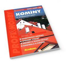 Komíny  http://www.jagastore.sk/pozemne-stavby/580-kominy-9788024728230.html