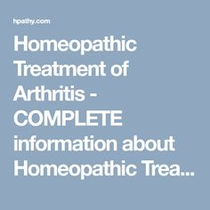 Homeopathic Treatment of Arthritis - COMPLETE information about Homeopathic Treatment of Arthritis - Hpathy
