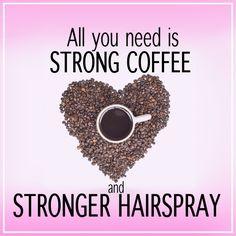 #strongcoffee #strongerhairspray #dennisbernard