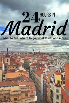 How to spend the perfect day in Madrid!
