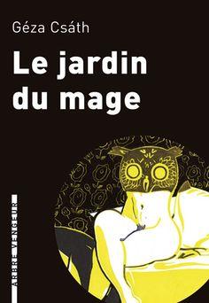 Le jardin du mage, de Géza Csath  |  Couverture de Jean-Michel Perrin