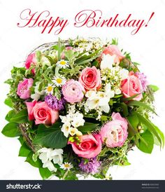 """Buy the royalty-free Stock image """"Happy birthday. fresh flowers"""" online ✓ All image rights included ✓ High resolution picture for print, web & Social Me. Birthday Flowers For Her, Happy Birthday Flowers Images, Happy Birthday Beautiful, Birthday Roses, Birthday Bouquet, Flower Bouquet Pictures, Spring Flower Bouquet, Spring Flowers, Flowers For Girlfriend"""
