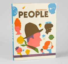 People ILLUSTRATOR Blexbolex PUBLISHER Albin Michel and Enchanted Lion Books.