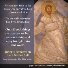 """Quote from Joseph Ratzinger's (Pope Benedict XVI) book, """"Seek That Which Is Above""""."""