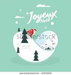 Christmas greetings/ Santa claus is coming to town/ Christmas greeting card background poster/ Vector illustration/ Joyeux Noel: Merry christmas