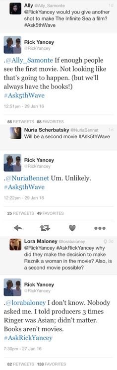 When Rick Yancey literally hates the film so much and leaves us with no hope for a second one #thanks