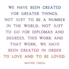 I got this very card from someone, and I love this quote. To love and to be loved, that is my goal.