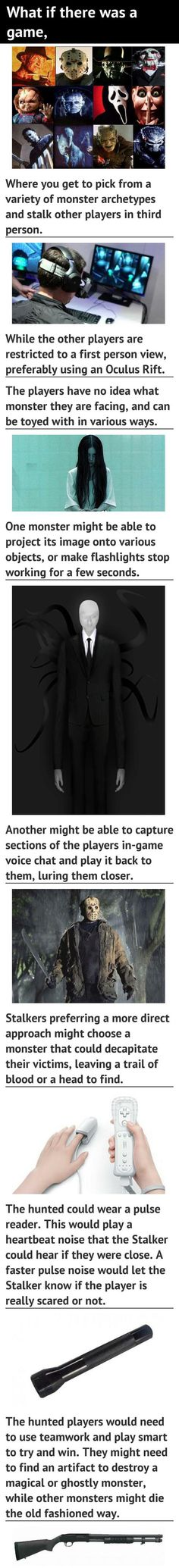 This would be utterly terrifying using the Oculus Rift!