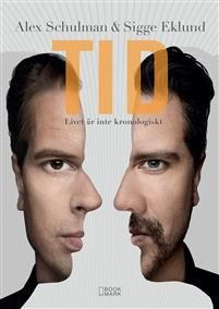 Perspektiv på tidenTiden är ett tema som Alex Schulman och Sigge Eklund ständigt…