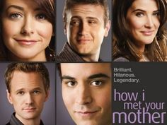 How I Met Your Mother...just starting watching this and love it!!!