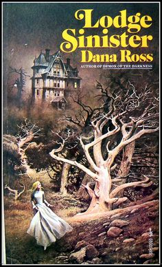 gothic romance paperback art | Lodge Sinister by Dana Ross | Flickr - Photo Sharing!
