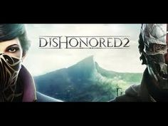 dishonored 2 free download torrent