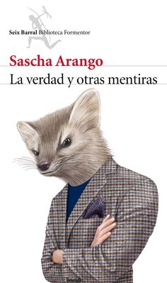 La verdad y otras mentiras / Sascha Arango ; : Seix Barral, 2014  https://alejandria.um.es/cgi-bin/abnetcl?ACC=DOSEARCH&xsqf99=637228
