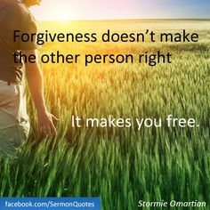 Have you have experienced freedom through forgiveness?