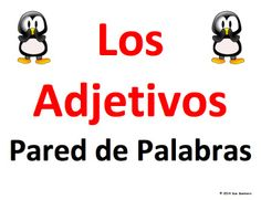 Spanish Adjectives Word Wall Classroom Signs by Sue Summers - Los Adjetivos - 36 common adjectives used to describe people.