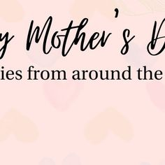 Happy Mother's Day!  Bringing you real stories from around the world this Some are full of love and others full of hope.  Do let us know which resonates with you the most in the comments below. Happy Mother S Day, Happy Mothers, Let It Be, Instagram